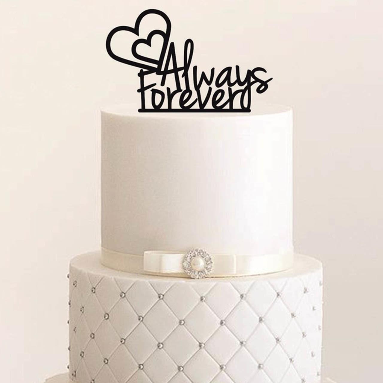 """Cake Topper """"Always & Forever"""""""