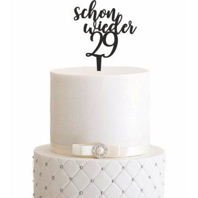 """Cake Topper """"Schon wieder 29"""""""